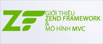 Giới thiệu về Zend Framework và mô hình MVC