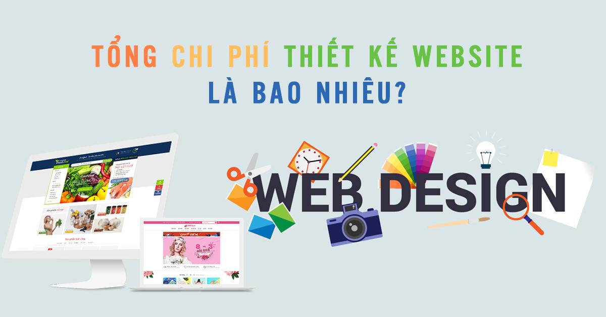 Tổng chi phí thiết kế website là bao nhiêu tiền
